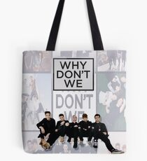 why dont we Tote Bag