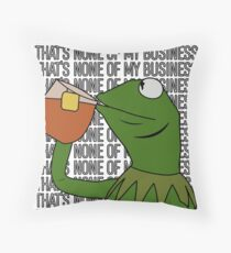 Kermit Sipping Tea Meme King but That's None of My Business 2 Throw Pillow