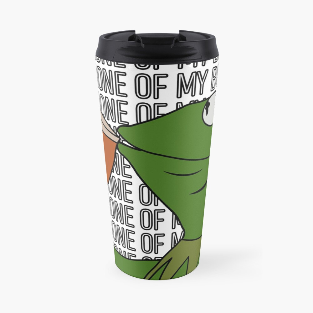 Kermit Sipping Tea Meme King but That's None of My Business 2 Travel Mug