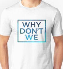 why do we - cute boys T-Shirt