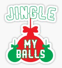 Jingle My Balls Sticker