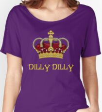DILLY DILLY DRINKING TEE SHIRT Women's Relaxed Fit T-Shirt