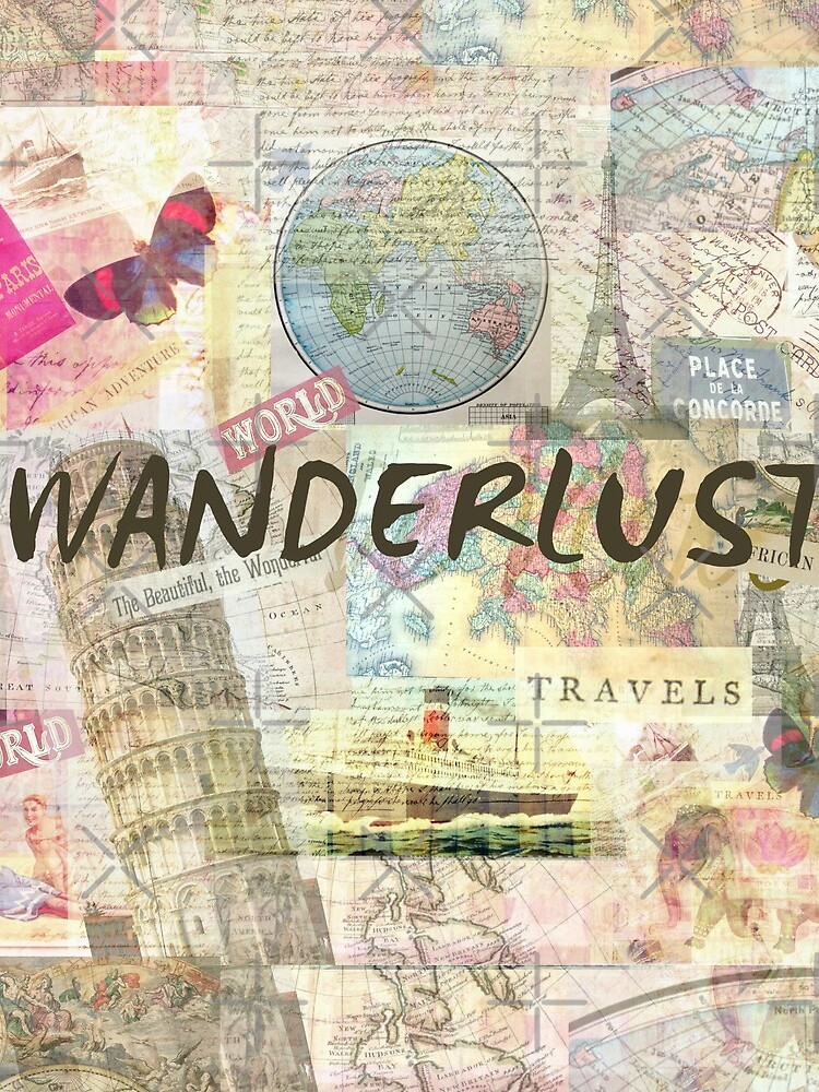 Wanderlust travel art quote by goldenslipper