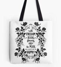 Freedom & Books & Flowers & Moon Tote Bag