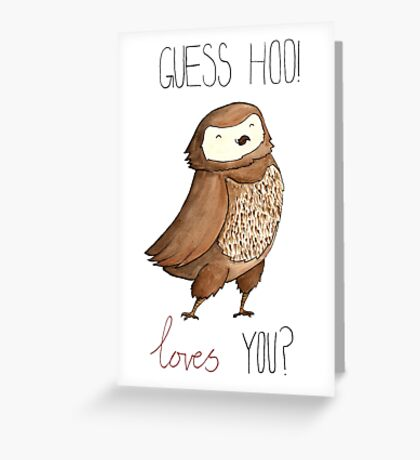 Guess Hoo Loves You Greeting Card