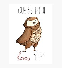 Guess Hoo Loves You Photographic Print