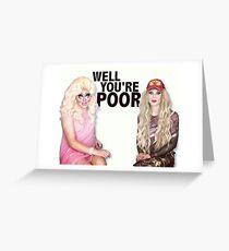Katya Zamolodchikova and Trixie Mattel (UNHhhh) Greeting Card