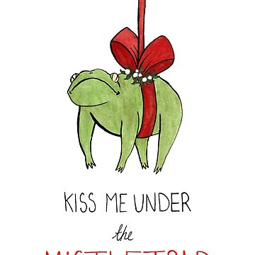 Kiss Me Under the Mistletoad by flailingmuse
