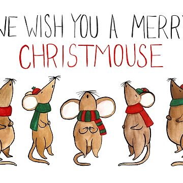 We Wish You A Merry Christmouse by flailingmuse