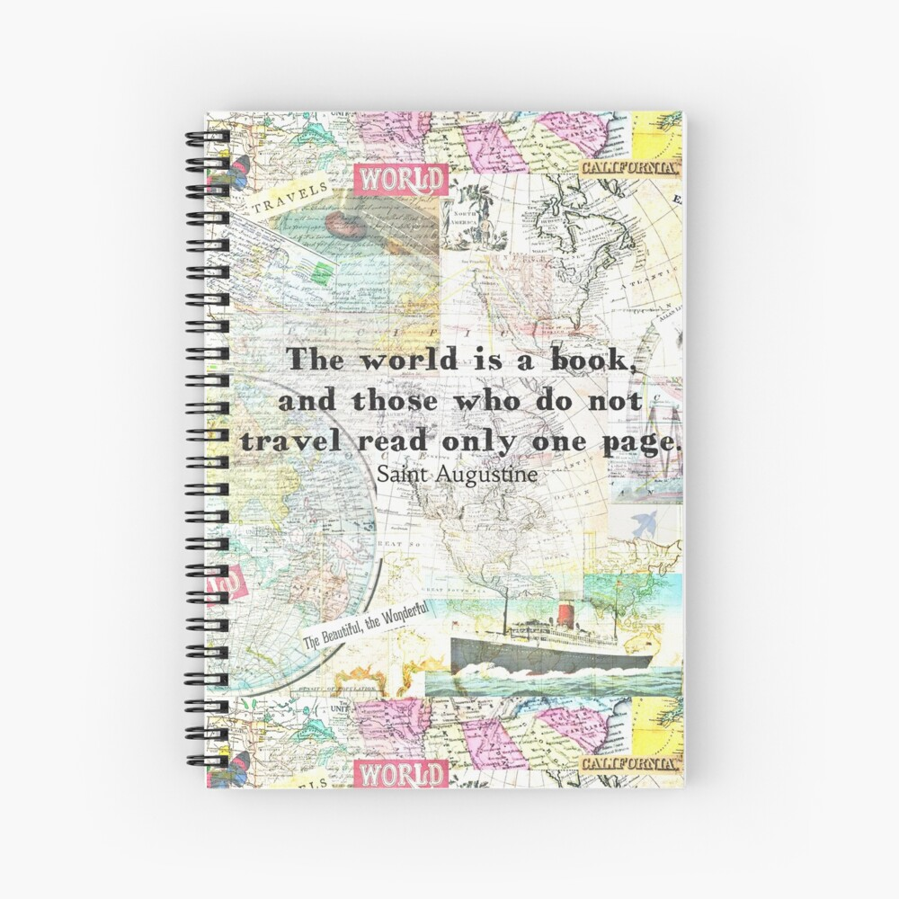 The world is a book TRAVEL QUOTE Spiral Notebook