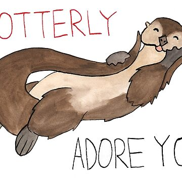 I Otterly Adore You by flailingmuse