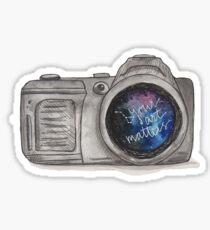 Camera Galaxy - Your Art Matters  Sticker