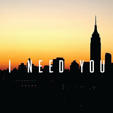 I Need You by andrewscott