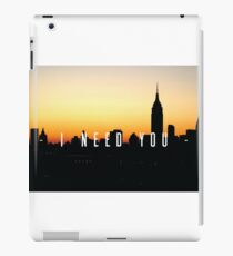 I Need You iPad Case/Skin