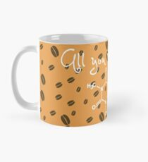 All you need is caffeine! Mug