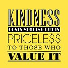 Kindness is priceless by iconymous