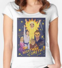 The Nightman Cometh Women's Fitted Scoop T-Shirt