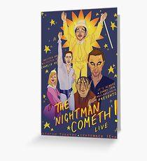 The Nightman Cometh Greeting Card
