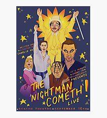 The Nightman Cometh Photographic Print