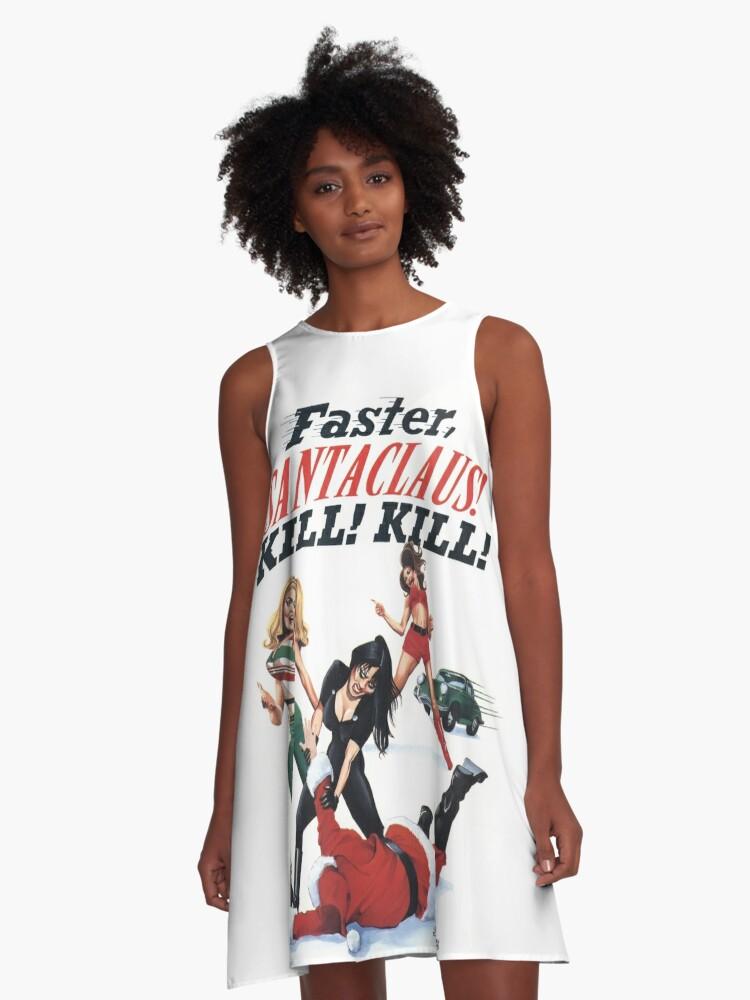 Faster Santaclaus! Kill! Kill! A-Line Dress Front