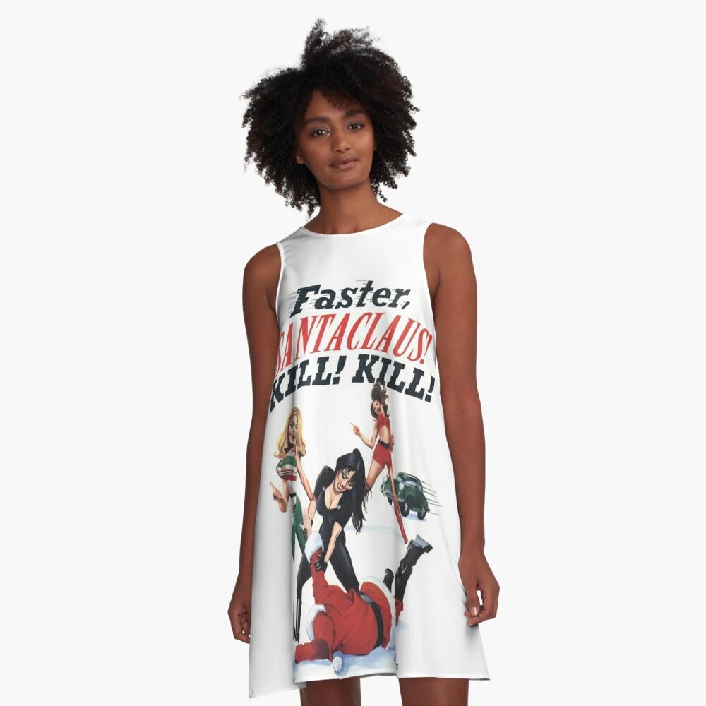 Faster Santaclaus! Kill! Kill! A-Line Dress