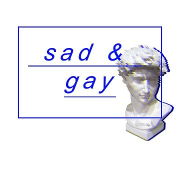 Sad And Gay Vaporwave Bust  by y2kid