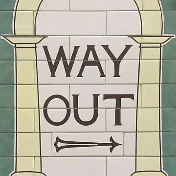 Way out (right) by dschweisguth
