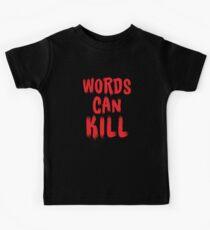 words can kill Kids Tee
