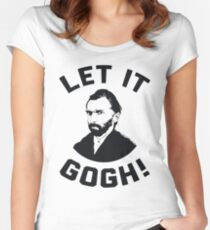 Let It Gogh Women's Fitted Scoop T-Shirt