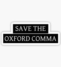 Save the Oxford Comma Sticker