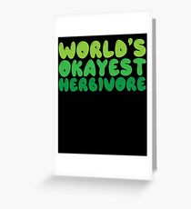 World's Okayest Herbivore Greeting Card