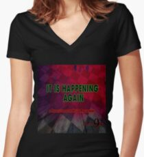 Hollow9ine's It Is Happening Again Women's Fitted V-Neck T-Shirt