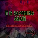 Hollow9ine's It Is Happening Again by Hollow9ine