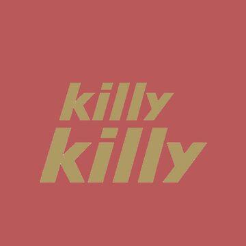 Killy killy by Mauiwaves