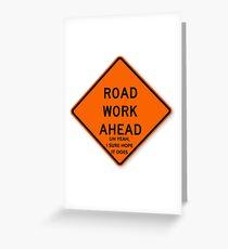 Tarjeta de felicitación El trabajo del camino a continuación Vine