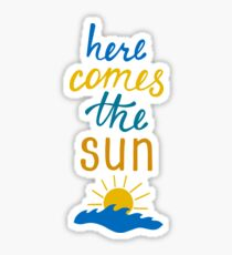 Here Comes the Sun Beach & Waves Sticker