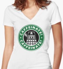 Caffeinate! Exterminate! Women's Fitted V-Neck T-Shirt
