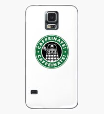 Caffeinate! Exterminate! Case/Skin for Samsung Galaxy