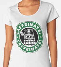 Caffeinate! Exterminate! Women's Premium T-Shirt