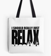 MST3K says RELAX Tote Bag