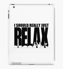 MST3K says RELAX iPad Case/Skin