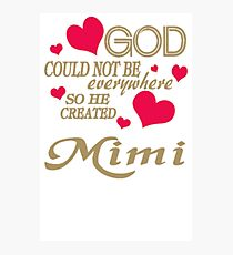 God Could Not Be Everywhere So He Created WJ110 Trending Photographic Print