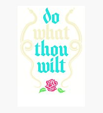 Do What Thou Wilt IR52 Best Product Photographic Print