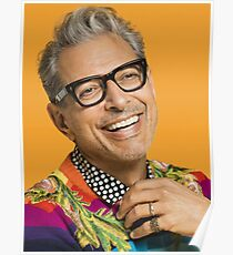 Jeff Goldblum happy Poster