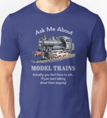 "Funny Model Train Fan ""Ask me about model trains"" Unisex T-Shirt"