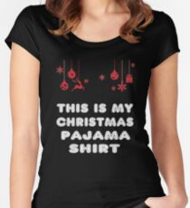 This is My Christmas Pajama Shirt Women's Fitted Scoop T-Shirt