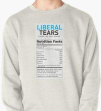 Liberal/Democrat Tears Funny Joke Supplement Facts - Online Store Pullover