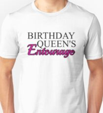 8a63c2014340 Birthday Queens Entourage T-Shirts | Redbubble