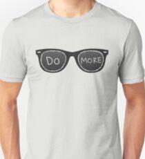 Do More Sunglasses T-Shirt