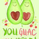 Avocado - You Guac My World by makemerriness